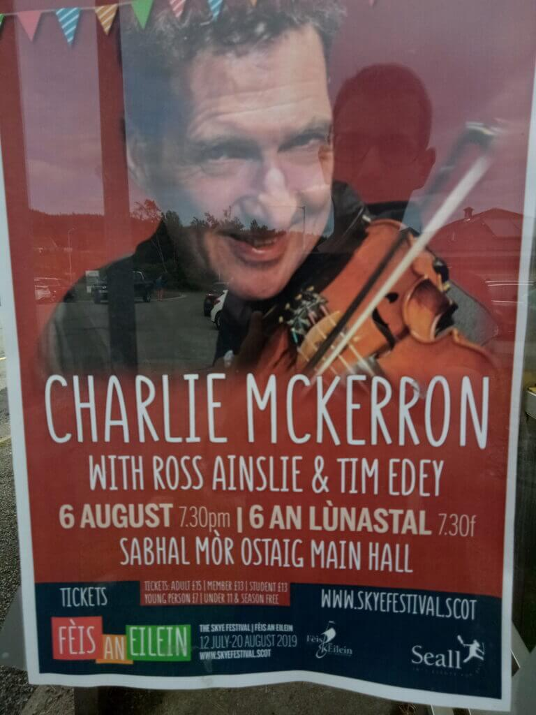 Konzertplakat: Charlie McKerron with Ross Ainslie and Tim Edey 6 August Sabhal Mòr Ostaig, Fèis an Eilein, Isle of Skye